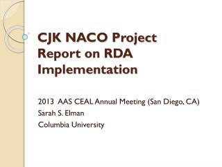 CJK NACO Project  Report on RDA Implementation