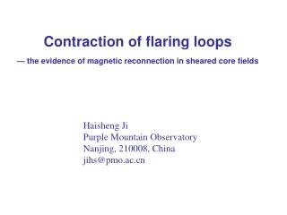 Contraction of flaring loops  — the evidence of magnetic reconnection in sheared core fields
