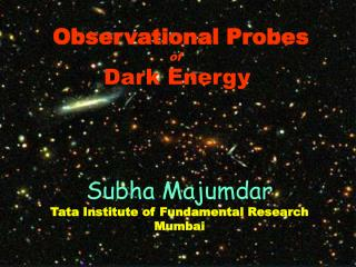 Observational Probes of  Dark Energy