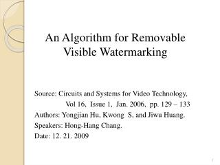 An Algorithm for Removable Visible Watermarking