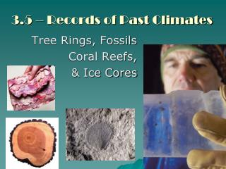 3.5 – Records of Past Climates