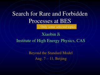Search for Rare and Forbidden Processes at BES