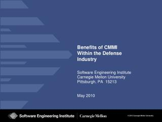 Benefits of CMMI Within the Defense Industry