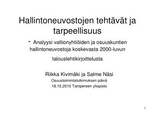 Riikka Kivimäki ja Salme Näsi Osuustoimintatutkimuksen päivä  18.10.2010 Tampereen yliopisto