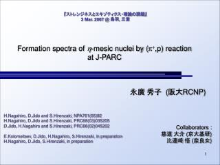 Formation spectra of  h -mesic nuclei by ( p + ,p) reaction at J-PARC