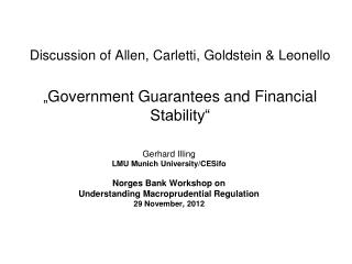 Gerhard Illing LMU  Munich University/ CESifo Norges Bank Workshop on