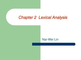 Chapter 2  Lexical Analysis