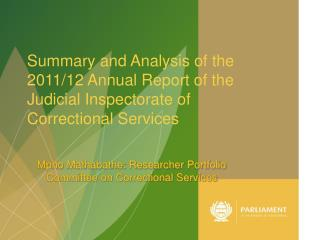 Mpho Mathabathe: Researcher Portfolio Committee on Correctional Services