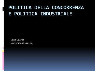 Politica della concorrenza e politica industriale