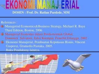 DOSEN : Prof. Dr. Ratlan Pardede, MM