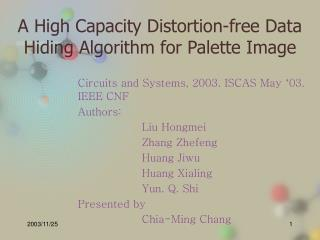 A High Capacity Distortion-free Data Hiding Algorithm for Palette Image