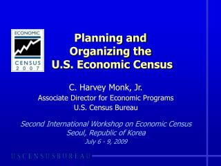 Planning and Organizing the  U.S. Economic Census