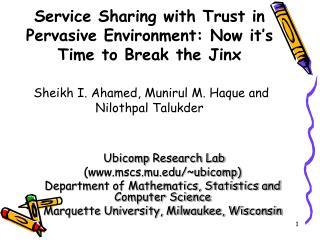 Ubicomp  Research Lab (mscs.mu/~ubicomp)