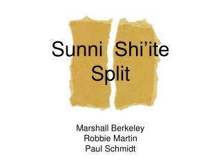 Sunni  Shi ite  Split