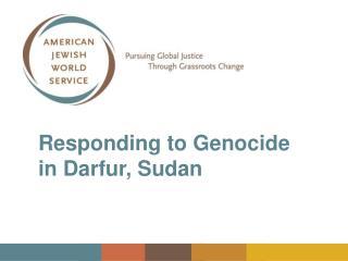 Responding to Genocide in Darfur, Sudan