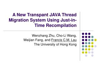 A New Transpant JAVA Thread Migration System Using Just-in-Time Recompilation