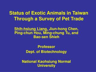 Status of Exotic Animals in Taiwan Through a Survey of Pet Trade