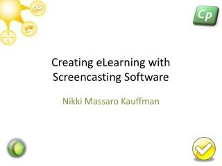 Creating eLearning with Screencasting Software