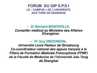 FORUM  DU GIP S.P.S.I LE «CAMPUS» DE L'UNIVERSITE  JIAO TONG DE SHANGHAI