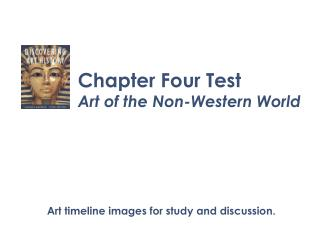 Chapter Four Test Art of the Non-Western World