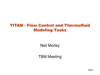 TITAN - Flow Control and Thermofluid  Modeling Tasks
