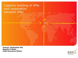 Capacity building of IPAs and cooperation  between IPAs