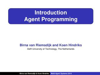 Introduction Agent Programming