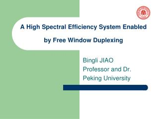 A High Spectral Efficiency System Enabled  by Free Window Duplexing