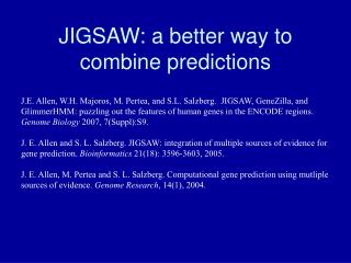 JIGSAW: a better way to combine predictions