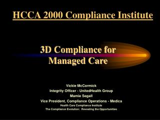 3D Compliance for  Managed Care