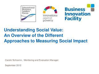 Understanding Social Value:  An Overview of the Different Approaches to Measuring Social Impact