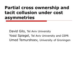 Partial cross ownership and tacit collusion under cost asymmetries