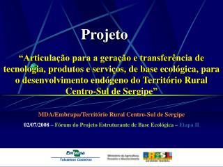 MDA/Embrapa/Territ�rio Rural Centro-Sul de Sergipe