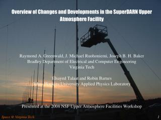 Overview of Changes and Developments in the SuperDARN Upper Atmosphere Facility