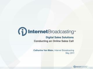 Catharine Van Mater,  Internet Broadcasting May 2011