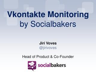 Vkontakte  Monitoring  by Socialbakers