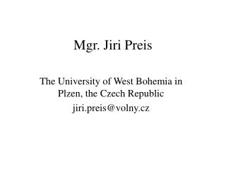 Mgr. Jiri Preis