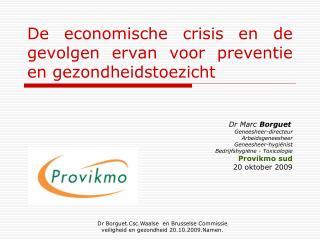 De economische crisis en de gevolgen ervan voor preventie en gezondheidstoezicht