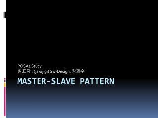 Master-slave pattern