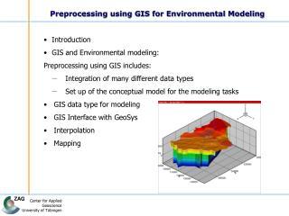 Preprocessing using GIS for Environmental Modeling