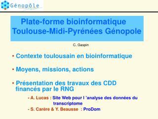 Plate-forme bioinformatique Toulouse-Midi-Pyrénées Génopole