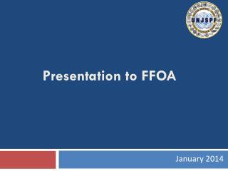 Presentation to FFOA