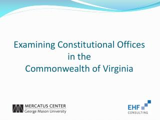 Examining Constitutional Offices in the  Commonwealth of Virginia