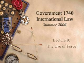Government 1740 International Law Summer 2006
