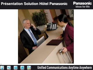 Présentation Solution Hôtel Panasonic