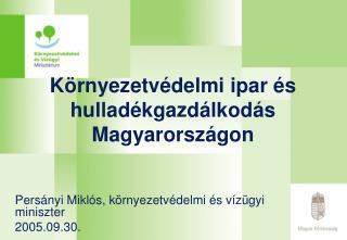 Környezetvédelmi ipar és hulladékgazdálkodás Magyarországon