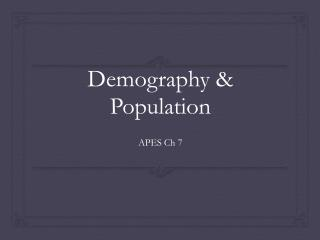 Demography & Population