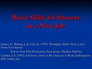 Basic Skills for Success  in a New Job