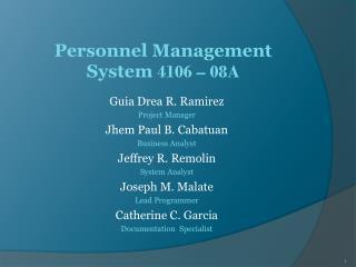 Personnel Management System  4106 – 08A