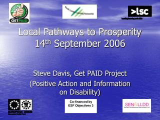 Local Pathways to Prosperity 14 th  September 2006